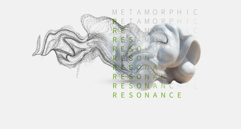 Metamorphic Resonance